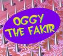 Oggy the Fakir