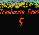 Treehouse Tales nº5