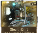 Stealth Drift