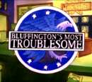 Bluffington's Most Troublesome