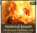 Hysterical Assault