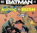 Batman: Prelude to the Wedding: Nightwing vs. Hush Vol 1 1