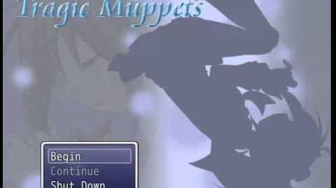 Tragic Muppets OST - ねえ、すっかり僕は道を外れてしまったよ