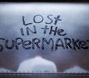 Perdido en el supermercado/Transcripción
