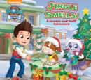 Jingle Smells!: A Scratch-and-Sniff Adventure