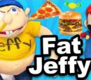 Fat Jeffy