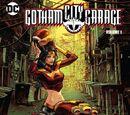Gotham City Garage: Volume 1 (Collected)