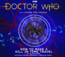 Doctor Who: Omniverse/How to Make a Kill in Time Travel