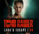Tomb Raider VR: Lara's Escape