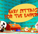 Baby Sitting for the Emperor