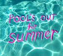 Pool's Out for Summer/Transcripción