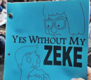 Yes Without My Zeke