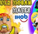 Hulk Hogan HATES iHob