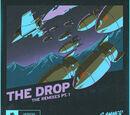 THE DROP (The Remixes Pt. 1)