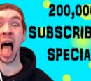 200,000 Subscriber Special
