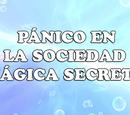 Pánico en la Sociedad Mágica Secreta