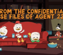 From the Confidential Casefiles of Agent 22!