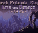 Into the Breach - 2nd Gig