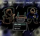 I Had The Strangest Dream, Ivan