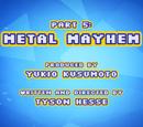 Metal Mayhem/Gallery
