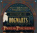 Histórias de Hogwarts: Proezas, Percalços e Passatempos Perigosos