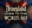 Disneyland Goes to the World's Fair