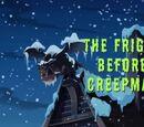 The Fright Before Creepmas