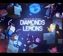 Diamonds and Lemons