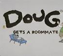 Doug Gets a Roommate