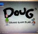 Doug's Grand Band Plan