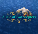 A Tale of Two Scepters