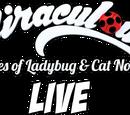 Miraculous Live