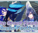 """""""The Great Feudal Music Festival"""""""