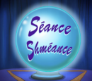 Séance Shméance/transcript