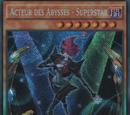 Acteur des Abysses - Superstar
