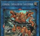Cerbère, Chevalier du Cauchemar