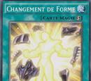 Changement de Forme
