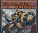 D/D/D Léonidas, Roi Rebelle