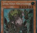 Dyna, Héros Mercefourrure