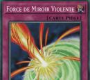 Force de Miroir Violente
