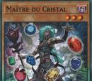 Maître du Cristal
