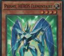 Prisme, HÉROS Élémentaire