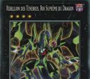 Rébellion des Ténèbres, Roi Suprême du Dragon