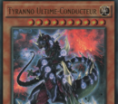 Tyranno Ultime-Conducteur