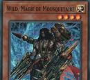 Wild, Magie de Mousquetaire