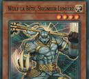 Wulf la Bête, Seigneur Lumière