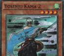 Yosenju Kama 2