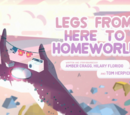 Legs From Here to Homeworld/Galeria