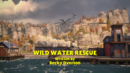 WildWaterRescueTitleCard.png