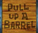 Pull Up a Barrel/transcript